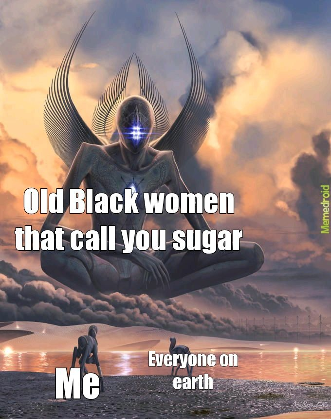 69 comment is an old Black lady that calls people sugar - meme