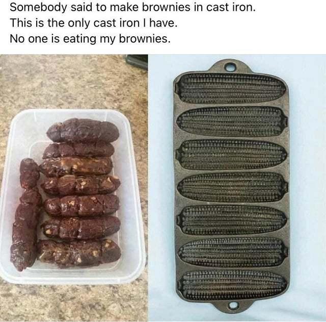 NO one is eating my brownies - meme
