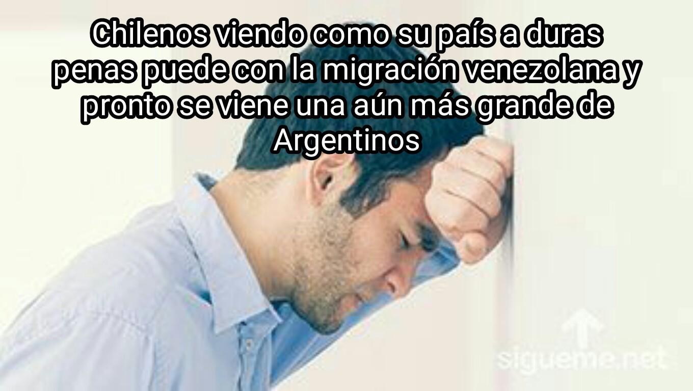 A lo mejor si chile ve como le va a Argentina recapaciten - meme