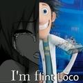 I'm Flint Loco