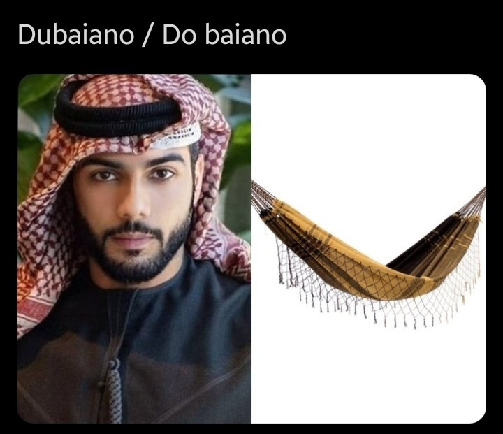 Dubaiano vs Do baiano - meme