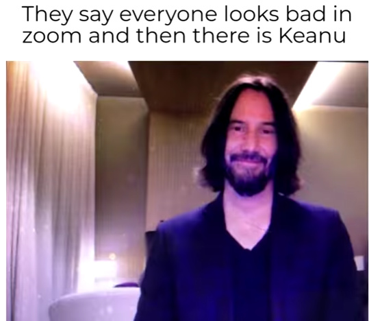 KEANU WHAT ARE YOU DOING ON ZOOM - meme