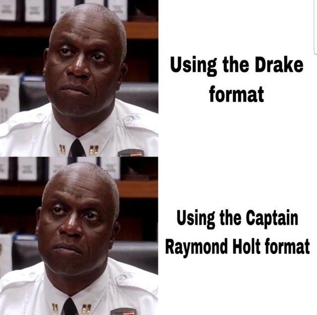 Captain Raymond Holt format - meme