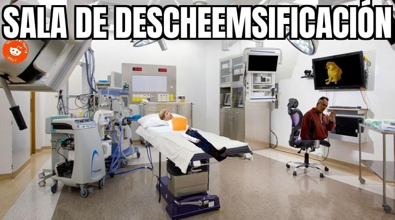 Sala de Descheemsificación - meme