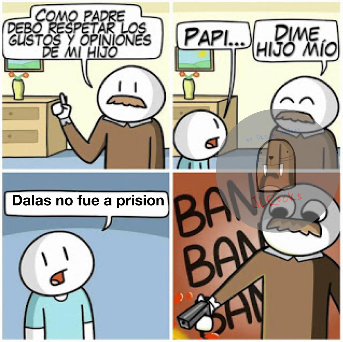 Dalas no fue a prision - meme