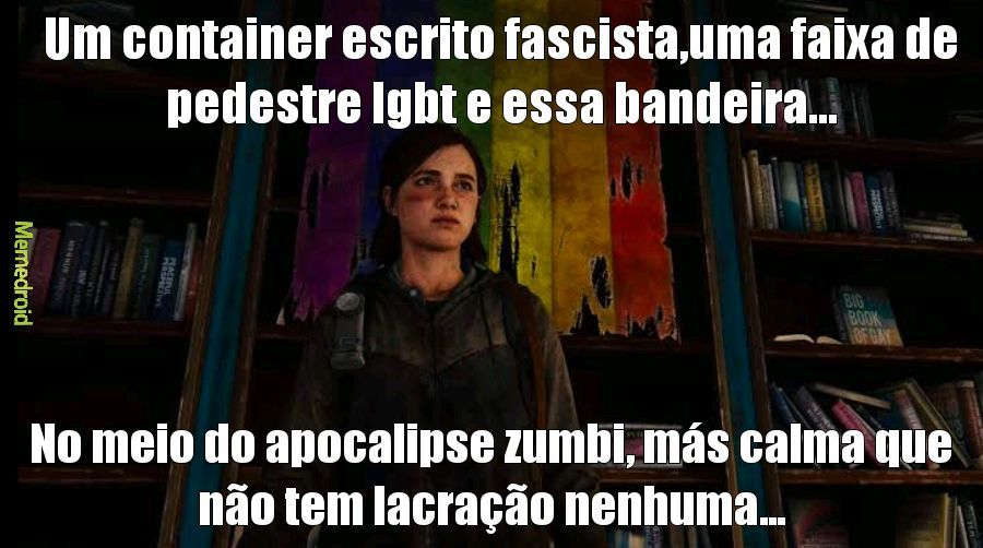 The last of us da lacração - meme