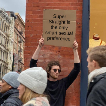Super Straight is great - meme