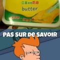 Mangeriez vous du beurre quantique?