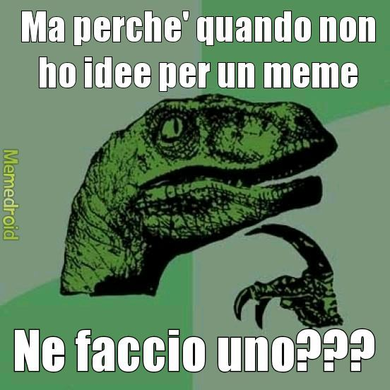 Boh io sinceramente non lo so - meme