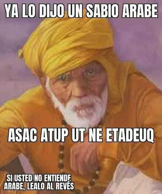 Sabiduria Arabe muy mamona - meme