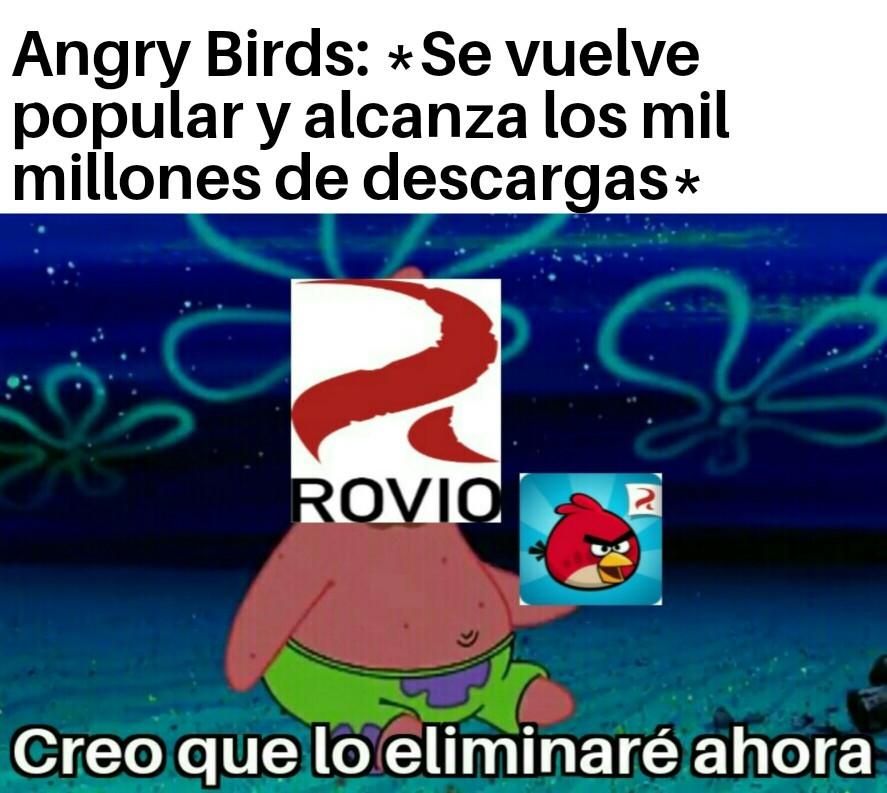 R.I.P Angry Birds Classic, Rio, Space, Star wars 1 y 2, Seasons, Go y Epic - meme