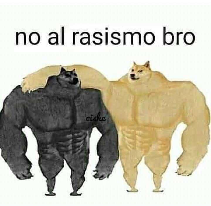 No al racismo ❌ - meme