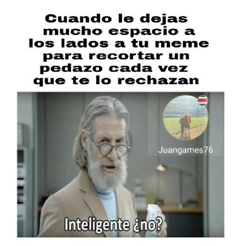 inteligente no? - meme