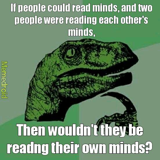 Mind Reading - meme