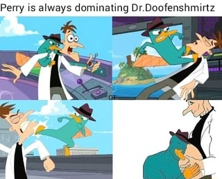 Perry dominado a doofenshmirtz - meme