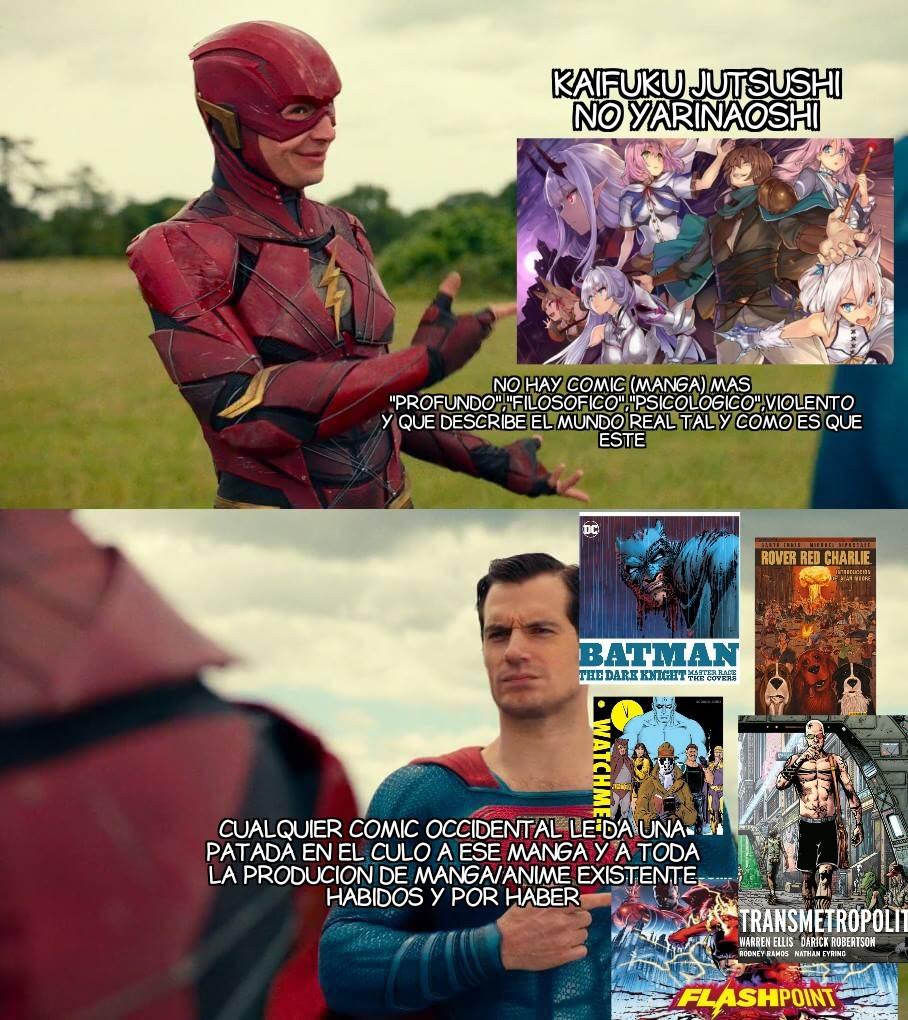 •••••••••••••••••••Así es, soy fanboy de comic. Aparte esw manga es una mierda - meme