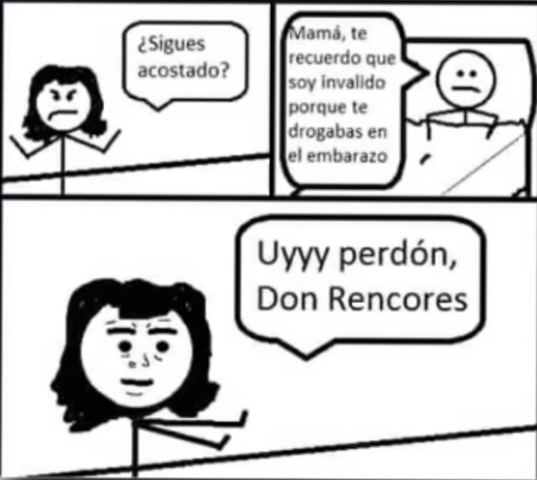 Uyyy perdón, Don Rencores - meme