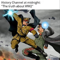 Yes the history Chanel is amazing at midnight