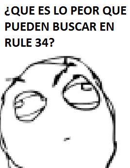 ALGO PEOR QUE BUSCAR RULE 34 DE TROLLFACE - meme
