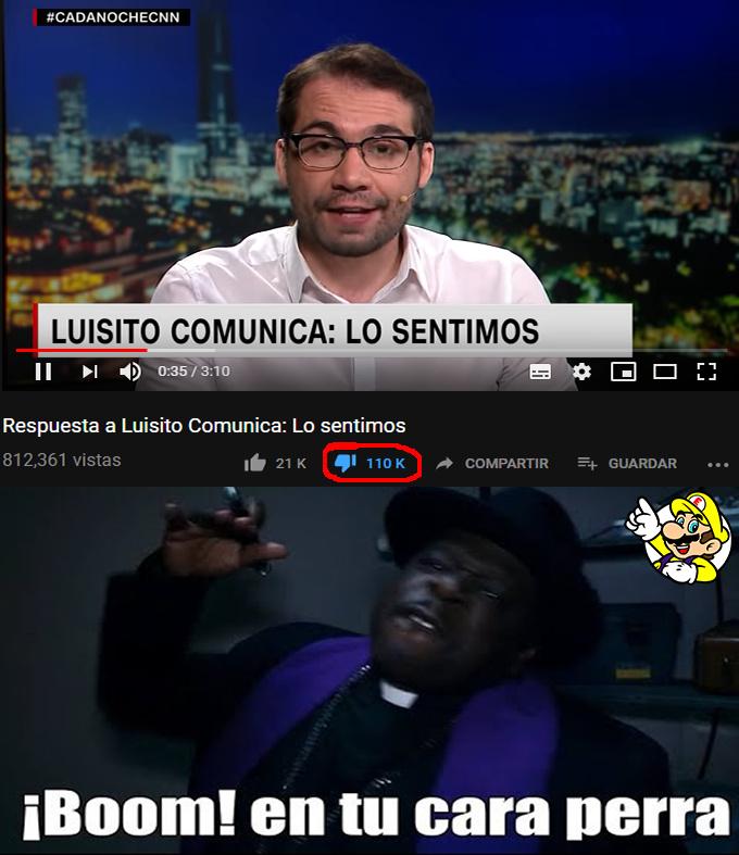 Apoyen a Luisito Comunica! Vete a la verg4 CNN Chile - meme