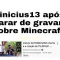 Ele pode sair no Minecraft, mas a automatização não sai dele.