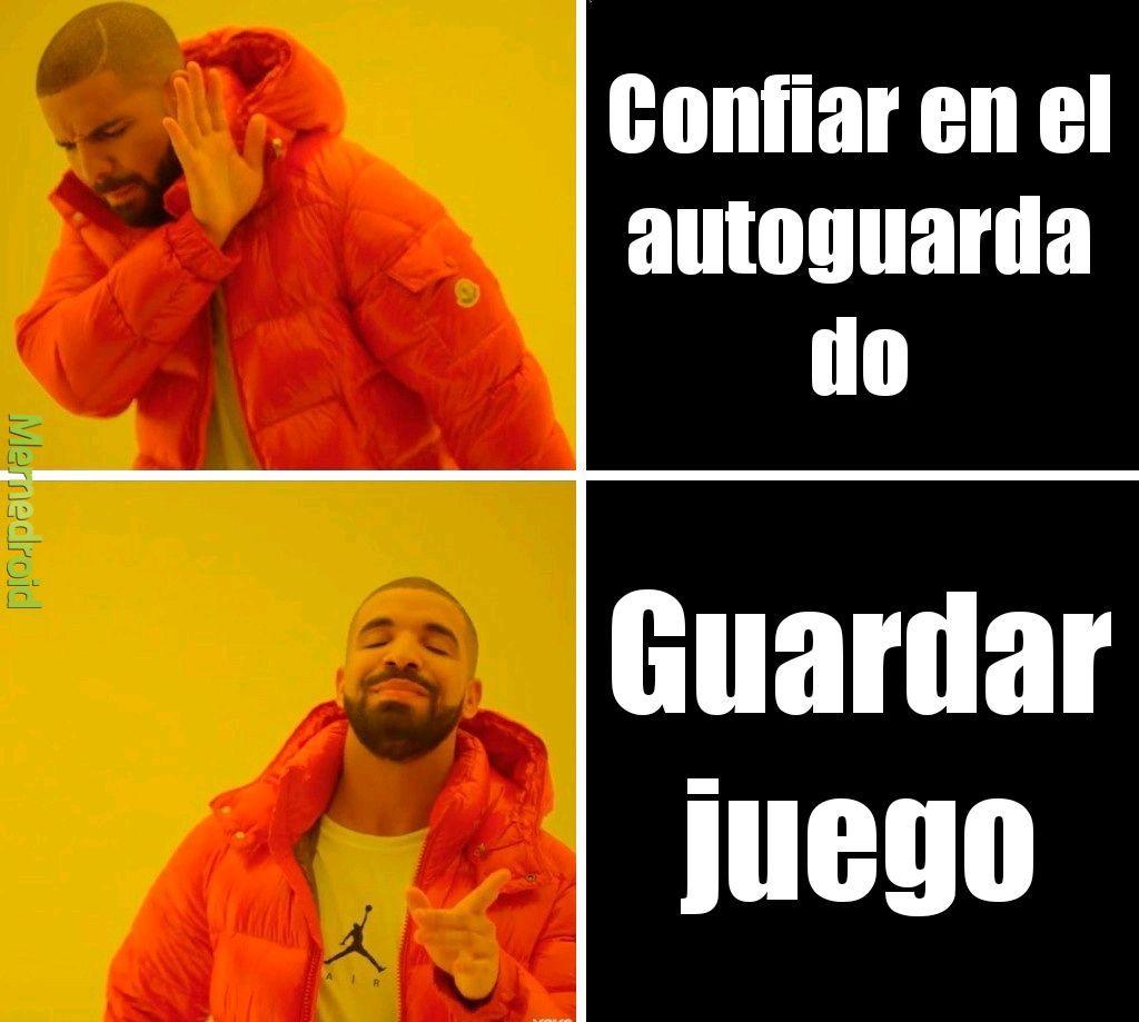 Autoguardado - meme