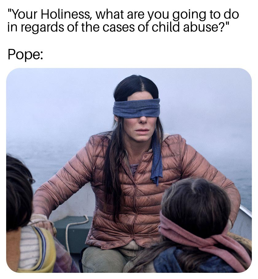 Catholic Church be like - meme