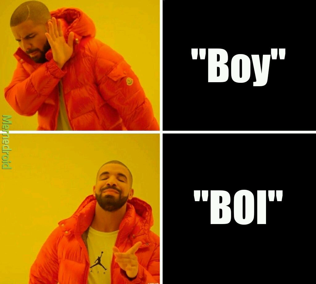 B o i - meme