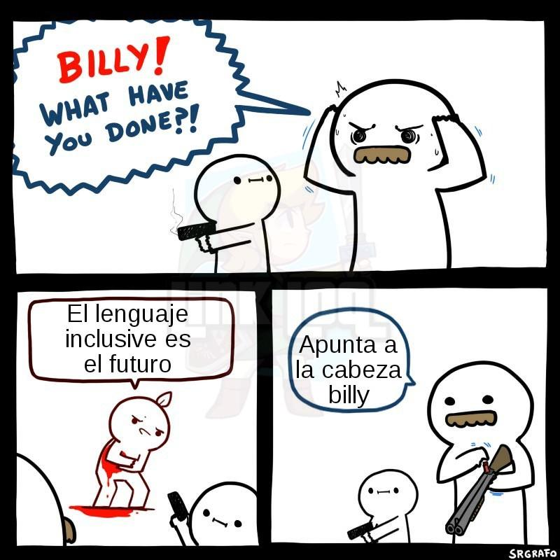 Apunta a la cabeza Billy - meme