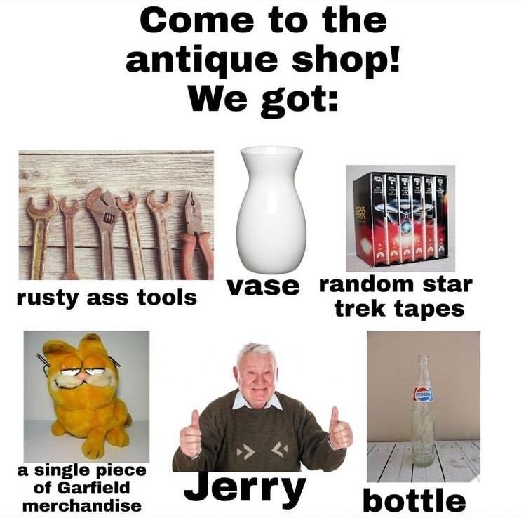 grandparents ran an antique shop good memories - meme