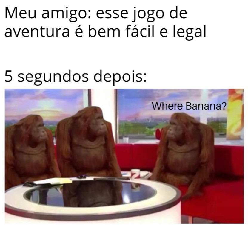 Where banana? - meme