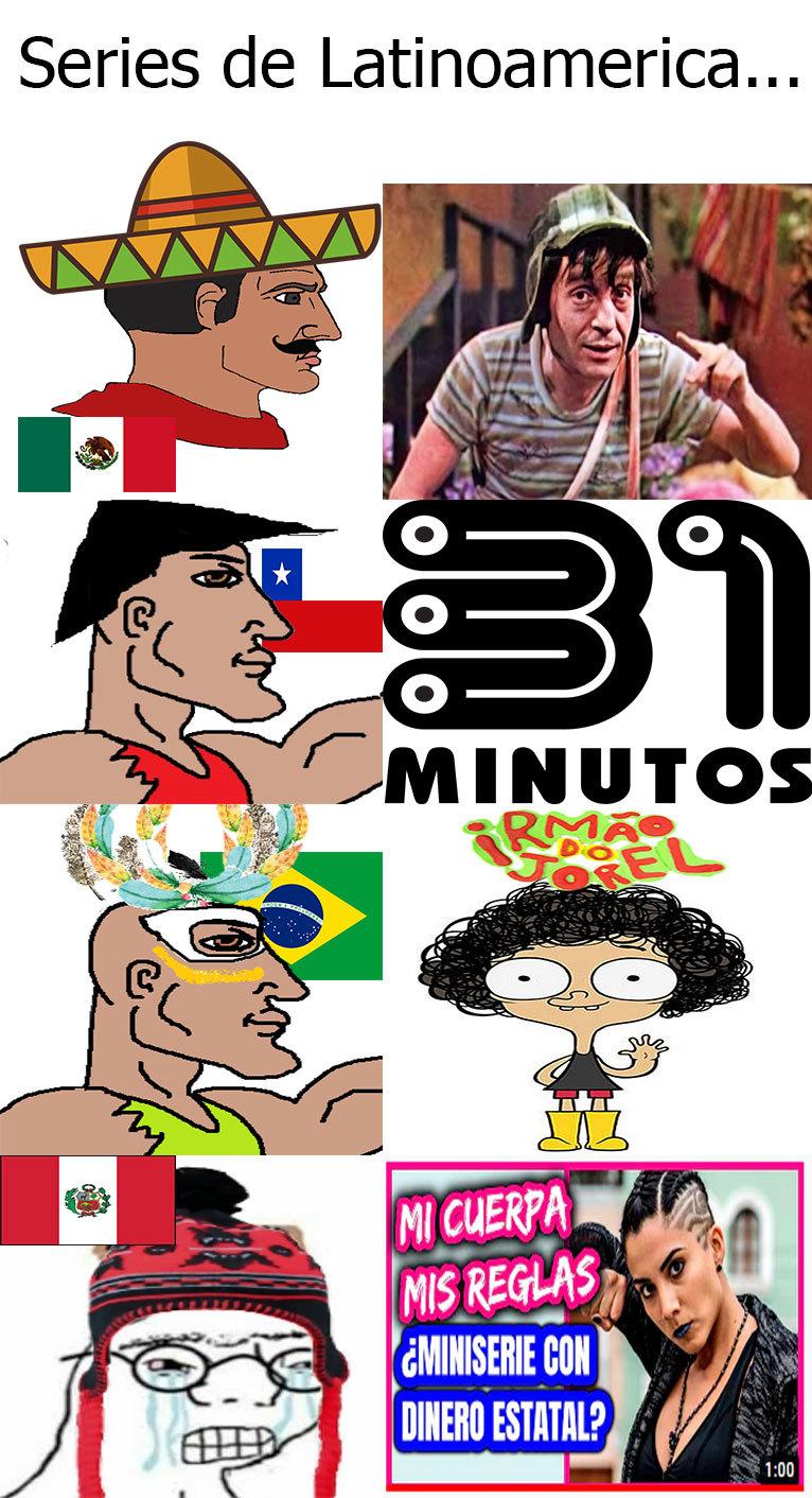 Series de Latinoamérica... espero que nadie me haya ganado la idea... - meme