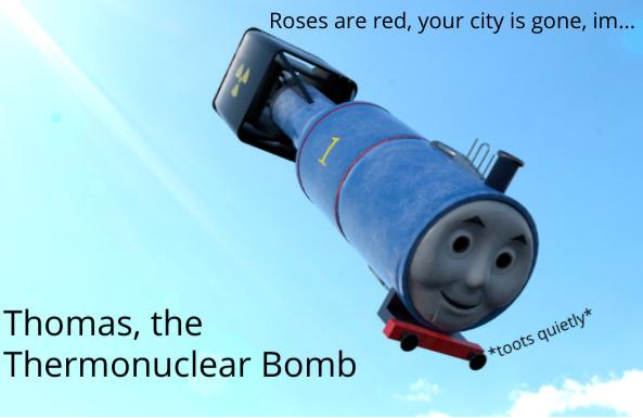 *thomas the train theme plays...slowly gets louder* - meme