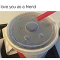 Friend zone....no hole for you
