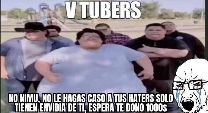 Vtubres = Gordos tetones - meme