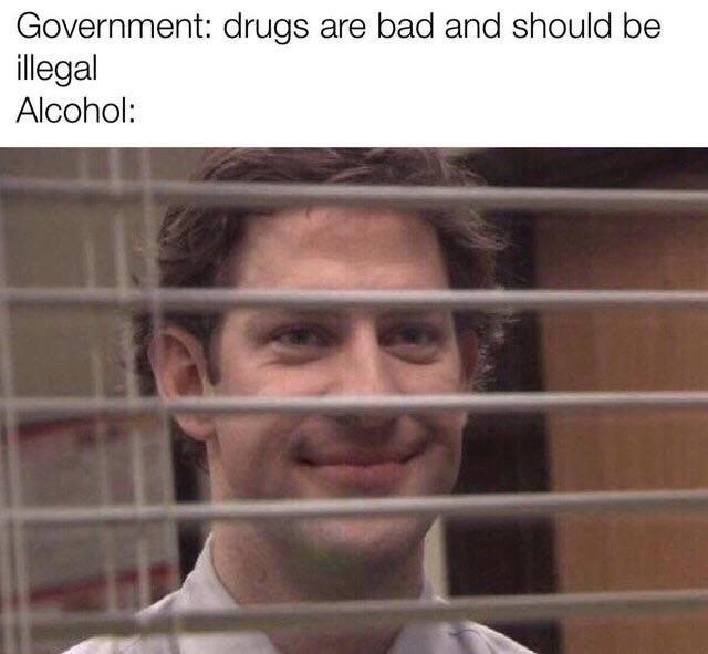 Should alcohol be ilegal? - meme