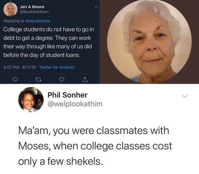 Just gotta work that debt away. - meme