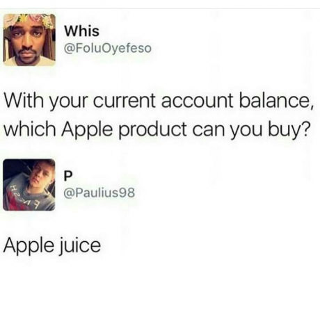 Atleast its an apple - meme