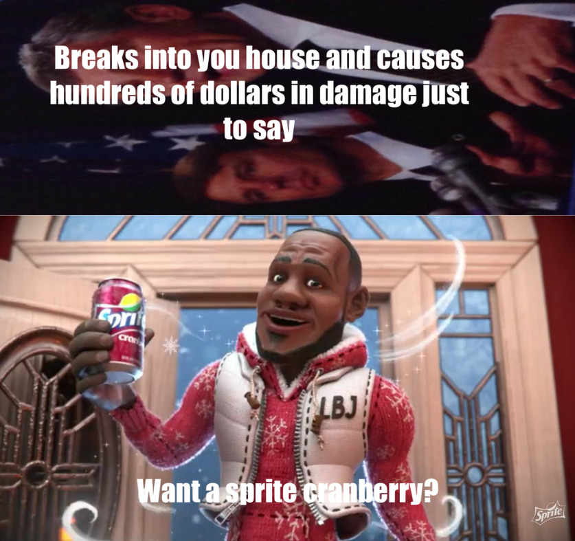 WaNt A SpRItE CrANbErRy? - meme
