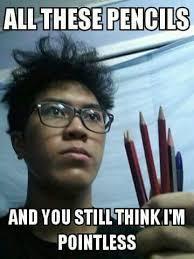 Pencils are crunchy - meme