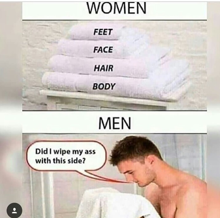 """Men are cleaner than women"" - meme"