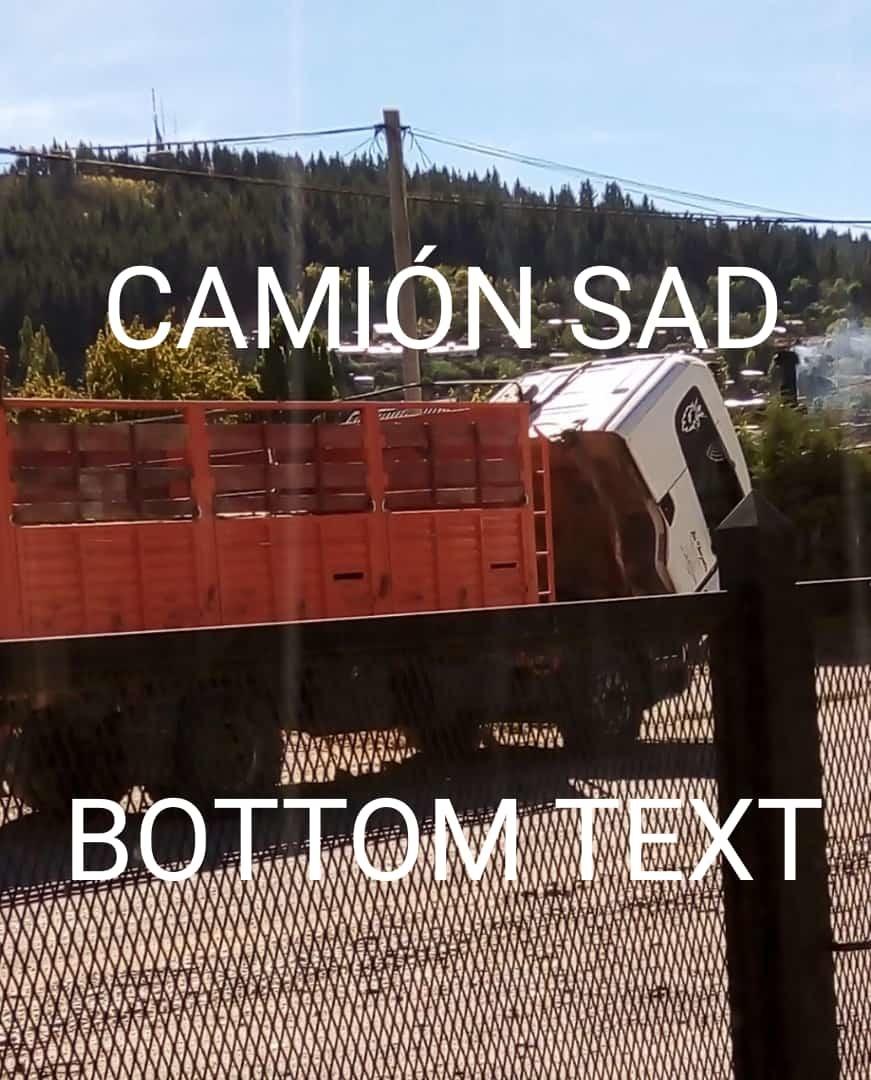 Camión sad bottom text - meme