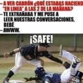 Safe!!