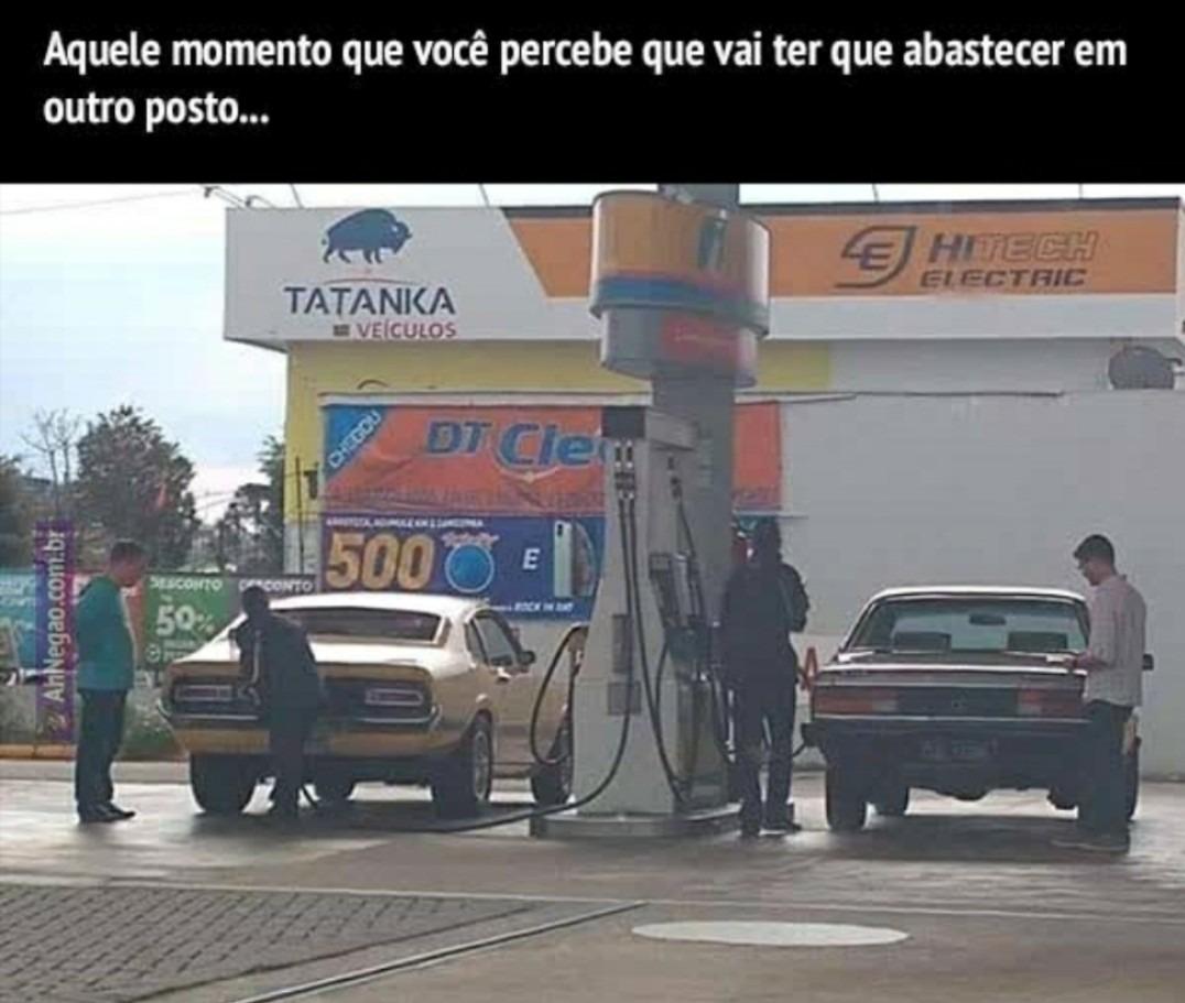 A GASOLINA TA MAIS DE 4 PAUS POHA - meme