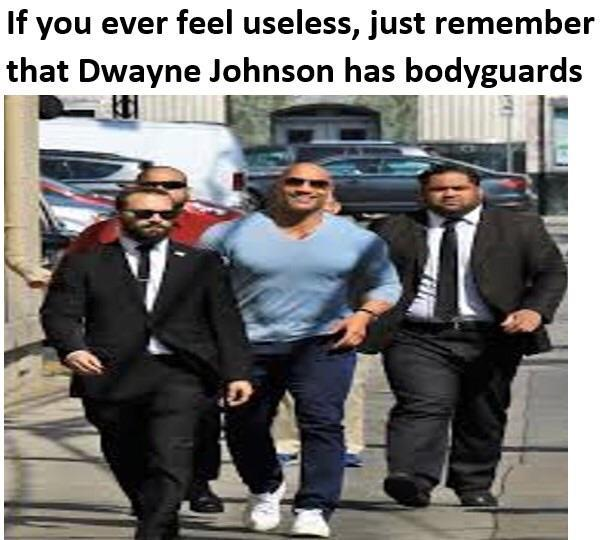 Dwayne Johnson has bodyguards - meme