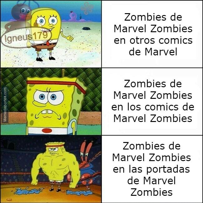 Contexto: en sus portadas son puro hueso, en los comics son igual que una persona normal solo que que con cabeza de zombie y en otros comics son bufones - meme