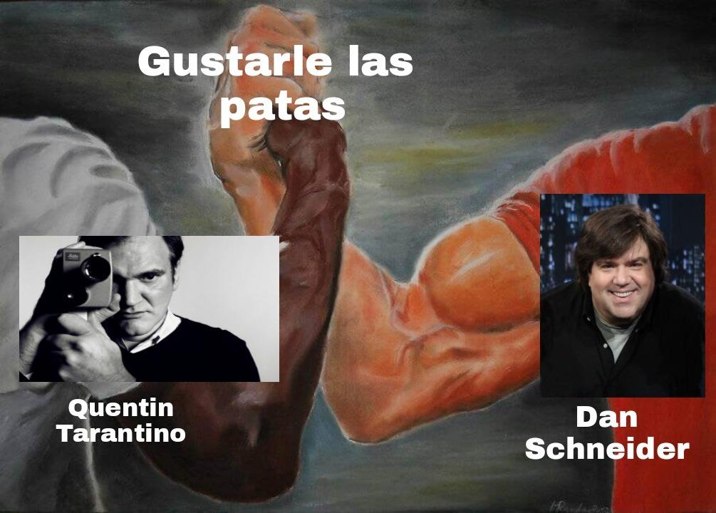 Tarantino le lamio las patas a jarli kuin y dan eschnaider le lamio las patas a Ariana Chikita - meme