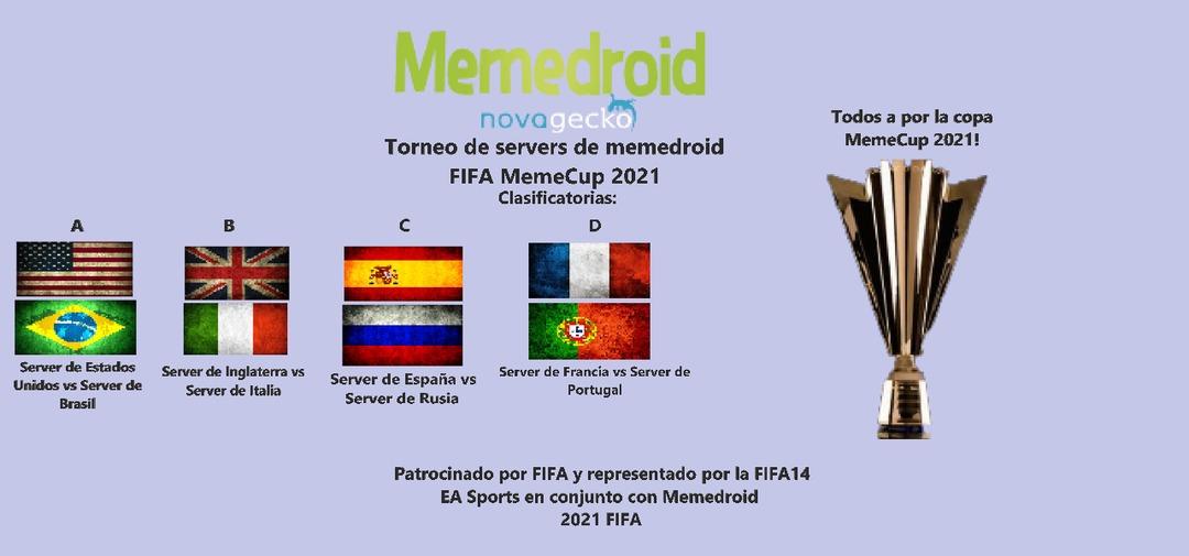 Y con esto inauguro la copa MemeCup2021! no, nada que ver con un torneo del autismo, solo es futbol como si fuese un mundial, pero de servers de memedroid. mandare capturas de pantalla de cada partido y pondré quien va ganando contra quien y eliminados